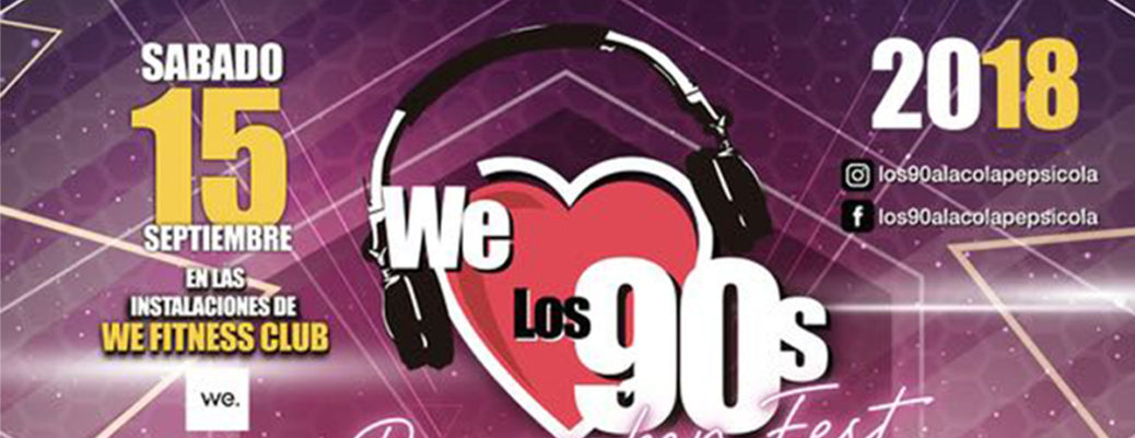 WE LOS 90´s - REMEMBER FESTIVAL